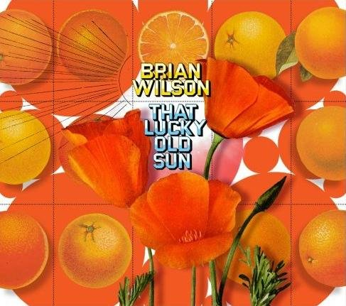That Lucky Old Sun (+3 Bonus Tracks) by Brian Wilson