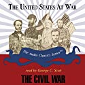 The Civil War (       UNABRIDGED) by Jeffrey Rogers Hummel Narrated by George C. Scott