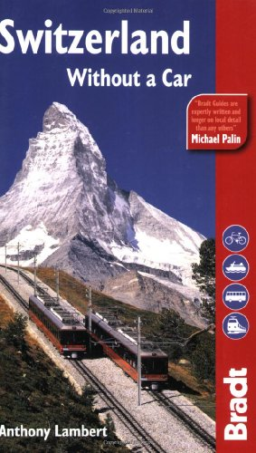 Switzerland Without a Car, 4th ed.