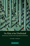 img - for The Rise of the Unelected: Democracy and the New Separation of Powers by Vibert, Frank (2007) Paperback book / textbook / text book