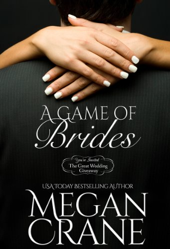 Megan Crane - A Game Of Brides (Montana Born Brides)