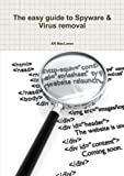 Ar Maclaren The Easy Guide To Spyware & Virus Removal