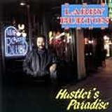 echange, troc Larry Burton Band - Hustler's Paradise