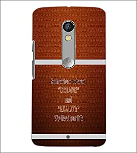 PrintDhaba Quote D-1324 Back Case Cover for MOTOROLA MOTO X PLAY (Multi-Coloured)