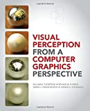 img - for Visual Perception from a Computer Graphics Perspective book / textbook / text book