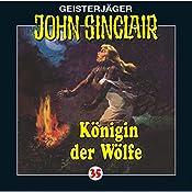 Königin der Wölfe (John Sinclair 35) | Jason Dark