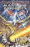 Transformers: Maximum Dinobots (Transformers (Idw))