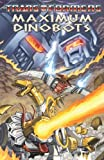img - for Transformers: Maximum Dinobots (Transformers (Idw)) book / textbook / text book