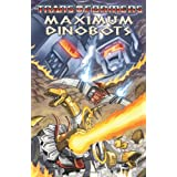 Transformers: Maximum Dinobots (Transformers (Idw))by Simon Furman