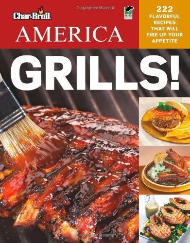 Char Broils America Grills! by Creative Homeowner,2011] (Paperback) PDF
