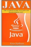 img - for Java: The Ultimate Guide to Learn Java and Python Programming (Programming, Java, Database, Java for dummies, coding books, java programming) (HTML, ... Developers, Coding, CSS, PHP) (Volume 3) book / textbook / text book