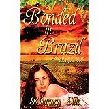 Bonded in Brazil ~ Rhiannon Ellis