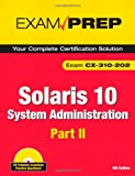 51Gdq8jRLLL. SL160  Top 5 Books of Solaris Computer Certification Exams for January 10th 2012  Featuring :#1: Solaris 10 System Administration Exam Prep: CX 310 200, Part I (2nd Edition) (Pt. 1)