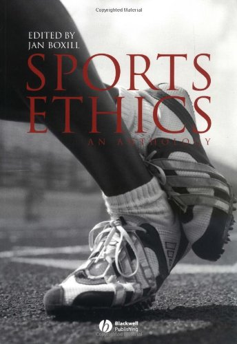 Sports Ethics: An Anthology