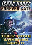 They Have Wakened Death (The Forever Gate Book 4)