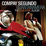 Guantanamera - The Essential Album Compay Segundo