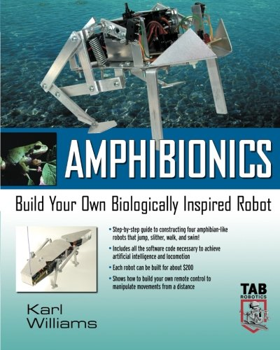 Amphibionics : Build Your Own Biologically Inspired Reptilian Robot [Williams, Karl] (Tapa Blanda)