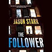 The Follower | [Jason Starr]