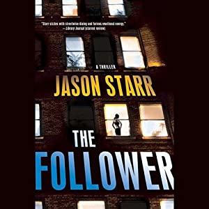 The Follower | [Jason Starr]