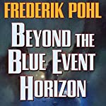 Beyond the Blue Event Horizon | Frederik Pohl
