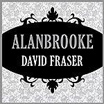 Alanbrooke | David Fraser