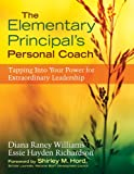 img - for The Elementary Principal's Personal Coach: Tapping Into Your Power for Extraordinary Leadership book / textbook / text book