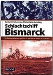 ZEITGESCHICHTE - Schlachtschiff Bisma...
