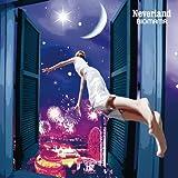 Neverland(初回受注生産限定盤)
