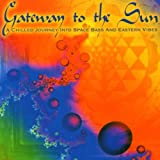Gateway To The Sun Various Artists