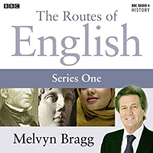 Routes of English: Complete Series 1: Evolving English Audiobook