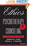 Ethics in Psychotherapy and Counselin...