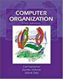 Computer Organization: 5th (Fifth) Edition
