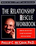 img - for The Relationship Rescue Workbook: Exercises and Self-Tests to Help You Reconnect with Your Partner book / textbook / text book