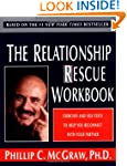 The Relationship Rescue Workbook: A S...