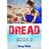 Dread - Book 2 (Trapped in the Hollow Earth Novelette Series) ~ Chrissy Peebles