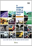img - for The Transport System and Transport Policy: An Introduction book / textbook / text book