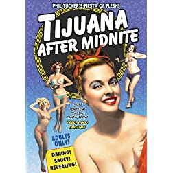 Tijuana After Midnight