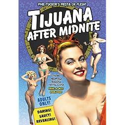 Tijuana After Midnight