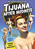 Tijuana After Midnight [DVD] [1954] [Region 1] [US Import] [NTSC]