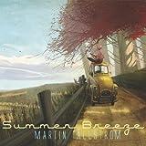 Summer Breeze Martin Tallstrom
