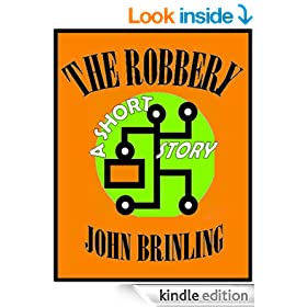 The Robbery: A Short Story