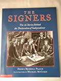 The signers: The fifty-six stories behind the Declaration of Independence (0439495601) by Fradin, Dennis B