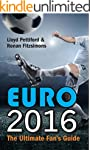 Euro 2016: The Ultimate Fan Guide (En...
