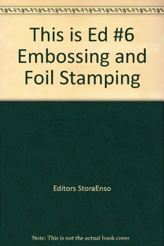 this-is-ed-6-embossing-and-foil-stamping