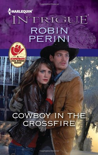 Image of Cowboy in the Crossfire (Harlequin Intrigue #1362)