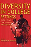 img - for Diversity in College Settings: Directives for Helping Professionals (International Library of Psychology) book / textbook / text book