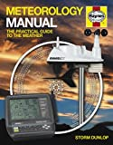 img - for Meteorology Manual: The Practical Guide to the Weather book / textbook / text book