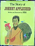 The Story of Johnny Appleseed (0138508003) by Aliki
