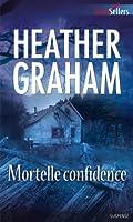 Mortelle confidence (Best-Sellers)