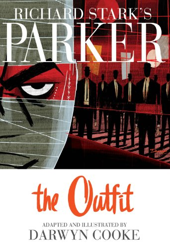 Parker: The Outfit (richard Stark's Parker) Picture
